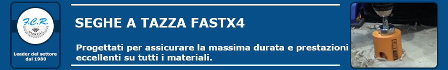 Seghe a tazza FASTX4
