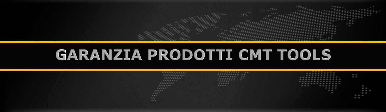 Garanzia prodotti CMT