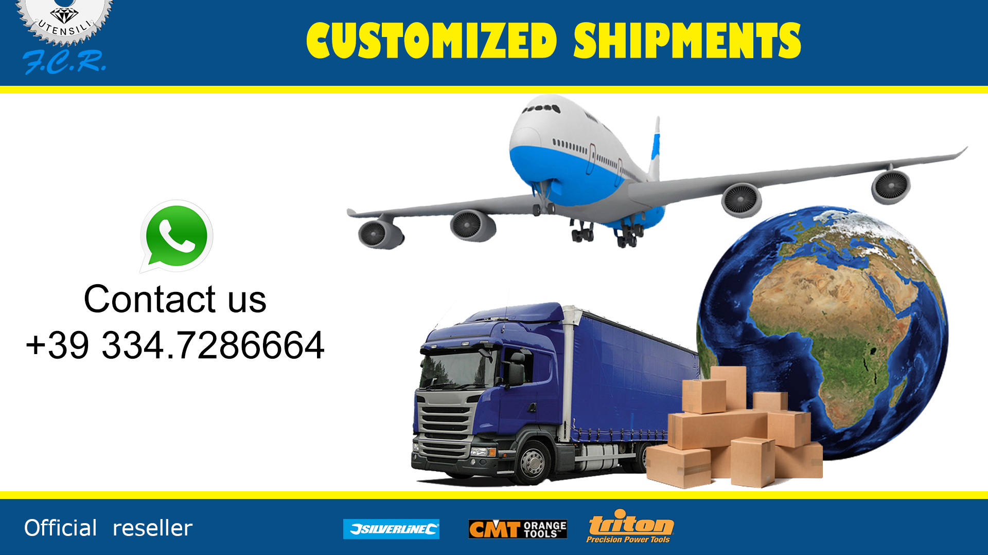 CUSTOMIZED SHIPMENTS